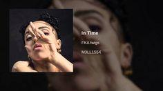 """""""In Time"""" by FKA Twigs"""