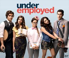Underemployed. #tv series #underemployed #comedy