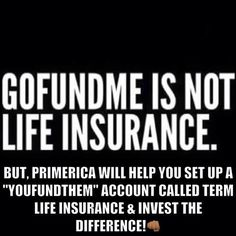 Affordable Life Insurance Quotes Delectable Gofundme Is Not Life Insurance  Better Job  Pinterest  Life