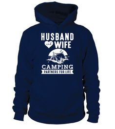 Husband And Wife Camping Partners For Life  partner#tshirt#tee#gift#holiday#art#design#designer#tshirtformen#tshirtforwomen#besttshirt#funnytshirt#age#name#october#november#december#happy#grandparent#blackFriday#family#thanksgiving#birthday#image#photo#ideas#sweetshirt#bestfriend#nurse#winter#america#american#lovely#unisex#sexy#veteran#cooldesign#mug#mugs#awesome#holiday#season#cuteshirt