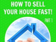 This weekly series is called 'How to Sell Your House Fast!' Learn to put in the time and effort to get everything ready, before the for sale sign goes up.