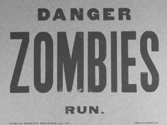 Danger! Zombies! Run!