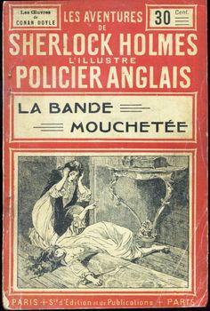 """Martin Van Maële - Arthur Conan Doyle : Sherlock Holmes La Bande Mouchetée, fascicule illustré """"Collection Rouge"""" Juven S.P.E. 1906."""