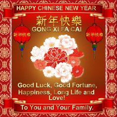 Chinese New Year February 16th 2018/ Flowers section. SenPermalink : http://www.123greetings.com/events/chinese_new_year/flowers/wishing_you_6.htmld wishes with flowers to anyone and their family this chinese new year, with love!