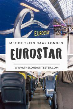 Met de Trein naar Engeland: Alles Wat Je Wilde Weten over de Eurostar!    The London Tester London Transport, Best Cities, Cool Places To Visit, Nars, The Good Place, Transportation, Travel Tips, Good Things, Train