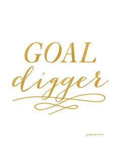 Goal Digger Art Printable Inspirational Wall Art by prettychicsf