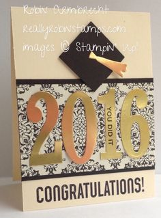 Stampin' Up! Bravo stamp set, Large Numbers Framelits, Ballon Framelits, graduation card