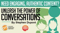 Need Engaging, Authentic Content? Unleash the Power of Conversations