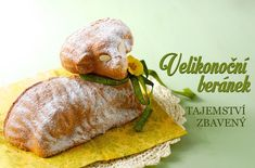 Czech Recipes, Ethnic Recipes, Easter Lamb, Easter Recipes, Camembert Cheese, Food And Drink, Sweets, Bread, Cooking