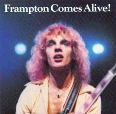 Peter Frampton Frampton Comes Alive! on Hear Frampton's Famous Talk-Box Solo By Peter Frampton had already won recognition as a guitarist, vocalist, and songwriter in the acclaimed Brit Peter Frampton, Rock And Roll, Pop Rock, Rock Album Covers, Classic Album Covers, Frampton Comes Alive, Rock Internacional, Classic Rock Albums, Mundo Musical