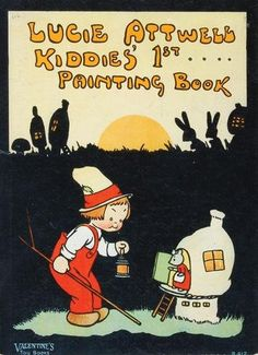 Lucie Attwell Kiddies' 1st... painting book