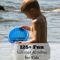 Today I'm sharing with you a list of 125+ fun summer kids activities. Pin it, print it, keep it on hand, and you'll have fun things to do all summer long!