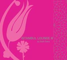 İstanbul Lounge 3 by Salih Saka