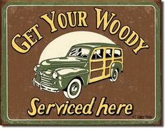 Woodies serviced here