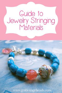 There are many different types of jewelry stringing materials available and it can be confusing to know which one to choose for your project. In this post, we explain more about the most common stringing materials that you'll find and what they are best used for.