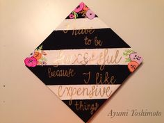 """I have to be successful because I like expensive things"" Kate Spade inspired graduation cap #graduationcap #katespade"