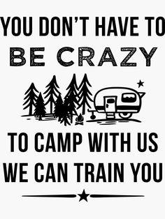 Funny Camping Signs, Camping Humor, Camping Games, Rv Camping, Funny Signs, Funny Camping Quotes, Camping Ideas, Camper Signs, Diy Camper