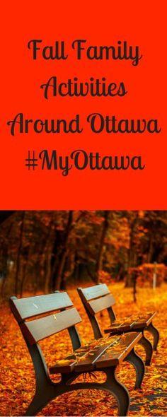 Fall Family Activities Around Ottawa#MyOttawa