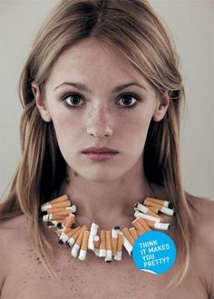 """De-normalising cigarettes and emphasising their Unattractiveness. The underlying assumption here is that women """"care"""" about how they look and that this is a sufficient motivator to quit smoking."""