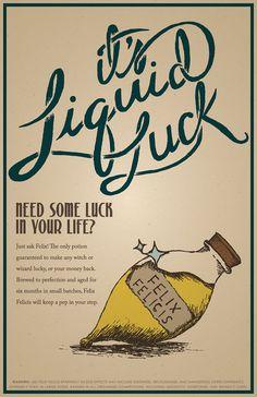 30 OFF Felix Felicis Liquid Luck Advertisement by 716designs