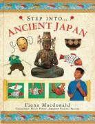 Step Into: Ancient Japan by Fiona Macdonald…