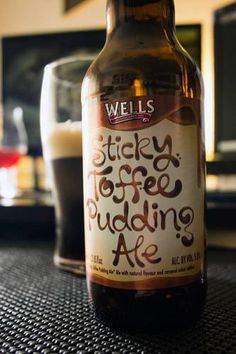 Sticky Toffee Pudding Ale. Holy deliciousness this beer is good.