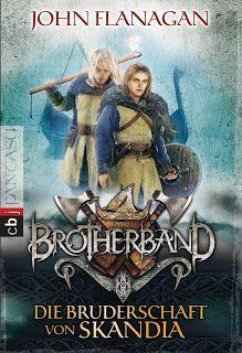 Höhle der Leseratten: Brotherband - Die Bruderschaft von Skandia von Joh...