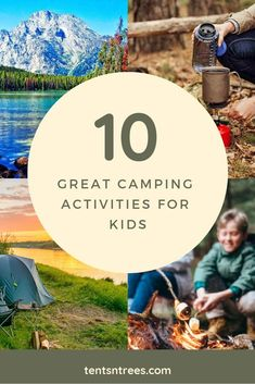10 great camping activities for kids. Use this list of activities and games to help keep your kids entertained on your next camping trip. #TentsnTrees #campingactivities #campingwithkids #campinggames #familycamping