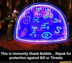 This is Immunity Shack Bubble. Repub for protection against Bill or Threats I would just do it for threats bill is welcome people Fall Cleaning, Junk Mail, Reverse Falls, Bill Cipher, Disney Shows, Fandoms Unite, Chain Mail, Dipper, Star Vs The Forces Of Evil