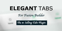 Elegant Tabs for Fusion Builder - https://codeholder.net/item/wordpress/elegant-tabs-fusion-builder
