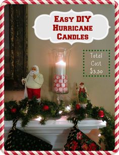 Easy DIY Hurricane Christmas Candles Tutorial -- 8 Awesome DIY Christmas Project Ideas