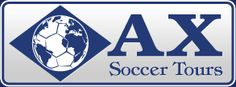 Soccer Tours, Professional Soccer Tryouts, Soccer ID Camps - axsoccertours.com