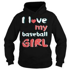 I love my baseball girl T-Shirt #gift #ideas #Popular #Everything #Videos #Shop #Animals #pets #Architecture #Art #Cars #motorcycles #Celebrities #DIY #crafts #Design #Education #Entertainment #Food #drink #Gardening #Geek #Hair #beauty #Health #fitness #History #Holidays #events #Home decor #Humor #Illustrations #posters #Kids #parenting #Men #Outdoors #Photography #Products #Quotes #Science #nature #Sports #Tattoos #Technology #Travel #Weddings #Women
