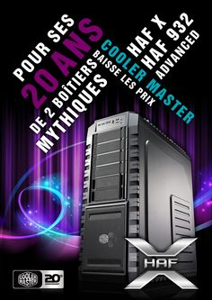 Cooler Master HAF X 20Y model in progress : A3, A4 Posters / Flash Landing Page and Newsletter coming soon ...