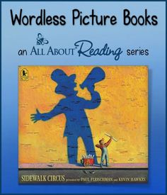 Sidewalk Circus–A Wordless Picture Book | All About Learning Press