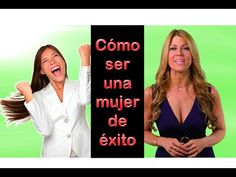 COMO SER UNA MUJER DE EXITO | El Empujoncito de Maria Marin #53 - YouTube