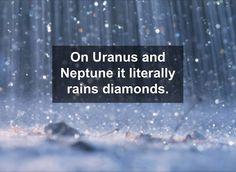 Writing prompt: write about the raining diamonds on Uranus or Neptune. Wtf Fun Facts, True Facts, Funny Facts, Random Facts, Movie Facts, Crazy Facts, Random Stuff, Funny Stuff, Einstein