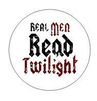 Real Men Read Twilight 1 Inch Pinback Button Badge Pin - $1.49
