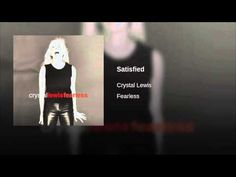 Crystal Lewis - Satisfied