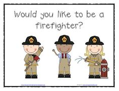 *Lil Country Kindergarten*: Would you like to be a firefighter? Fire Safety Freebies