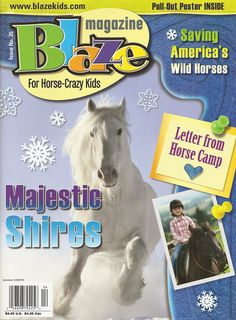 Blaze Magazine for horse crazy kids...of course!