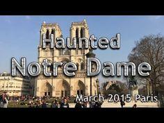Haunted Notre Dame Paris, France