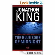 The Blue Edge of Midnight (The Max Freeman Mysteries, 1) Mystery set in the Everglades: Jonathon King