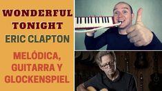 """""""Wondeful Tonight"""" de Eric Clapton con melódica y guitarra (incluye notas y acordes)"""