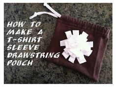 How to Make a Simple Drawstring Pouch from a T-shirt Sleeve