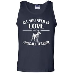 All You Need Is Love And An Airedale Terrier Tanks