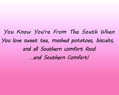you know you're from the south when | Tumblr