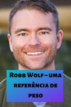 Robb Wolf foi uma das minhas primeiras referências. Conheci o seu trabalho ainda antes de começar na minha mudança. Já o conheces? Wolf, Paleo, Getting To Know, Weights, Style, Wolves, Beach Wrap