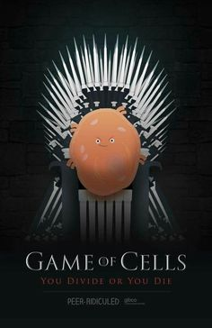 Game of cells. Biology humor GOT