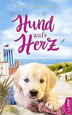 Hund aufs Herz: Amazon.de: Mirjam Müntefering: Bücher